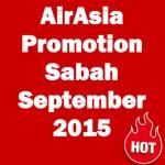 AirAsia Promotions September 2015 Kota Kinabalu Sabah
